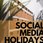 Social Media Holidays graphic